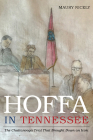 Hoffa in Tennessee: The Chattanooga Trial That Brought Down an Icon Cover Image