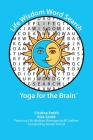 Life Wisdom Word Search: Yoga for the Brain Cover Image