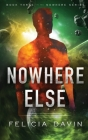 Nowhere Else Cover Image