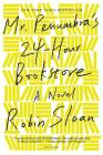 Mr. Penumbra's 24-Hour Bookstore Cover Image