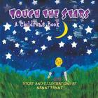 Touch the Stars: A Children's Book Cover Image