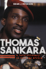 Thomas Sankara: A Revolutionary in Cold War Africa Cover Image