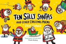 Ten Silly Santas: And Other Christmas Poems Cover Image