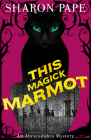 This Magick Marmot Cover Image