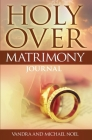 Holy Over Matrimony Journal Cover Image
