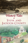 Historic Tales of Sylva and Jackson County Cover Image