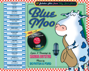 Blue Moo: 17 Jukebox Hits From Way Back Never Cover Image