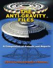 The Anti-Gravity Files: A Compilation of Patents and Reports Cover Image