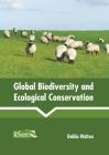 Global Biodiversity and Ecological Conservation Cover Image