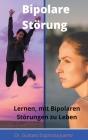 Bipolare Störung Lernen, mit Bipolaren Störungen zu Leben Cover Image