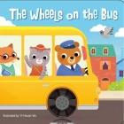 The Wheels on the Bus (Nursery Rhyme Sliders) Cover Image