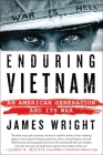 Enduring Vietnam: An American Generation and Its War Cover Image