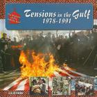 Tensions in the Gulf, 1978-1991 Cover Image