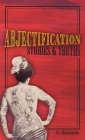 Abjectification: Stories & Truths Cover Image
