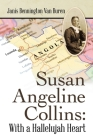 Susan Angeline Collins: with a Hallelujah Heart Cover Image