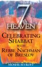 7th Heaven: Celebrating Shabbat with Rebbe Nachman of Breslov Cover Image