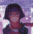 Momentary: The Art of Ilya Kuvshinov Cover Image