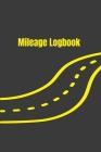 Mileage Logbook: Undated Mileage Logbook Cover Image