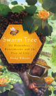 Swarm Tree: Of Honeybees, Honeymoons and the Tree of Life Cover Image