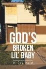 God's Broken Lil' Baby Cover Image