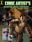 Comic Artist's Essential Photo Reference: People and Poses Cover Image