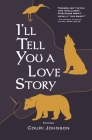 I'll Tell You a Love Story Cover Image