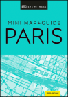 DK Eyewitness Paris Mini Map and Guide (Pocket Travel Guide) Cover Image