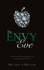 The Envy of Eve: Finding Contentment in a Covetous World (Focus for Women) Cover Image