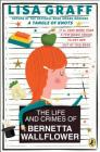 The Life and Crimes of Bernetta Wallflower Cover Image