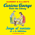 Jorge el curioso va a la biblioteca/Curious George Visits the Library (bilingual edition) Cover Image