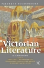 Victorian Literature: A Sourcebook (Palgrave Sourcebooks) Cover Image