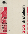 SOS Brutalism: A Global Survey Cover Image