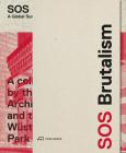 SOS Brutalism: A Global Survey Cover Image