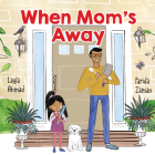 When Mom's Away Cover Image