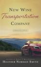 New Wine Transportation Company: A Springville Story Cover Image