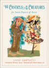 The Canticle of the Creatures for Saint Francis of Assisi Cover Image