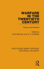 Warfare in the Twentieth Century: Theory and Practice Cover Image