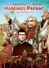 Habemus Papam!: Pope Benedict XVI Cover Image
