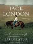 Jack London: An American Life Cover Image