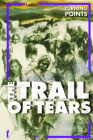 The Trail of Tears (Turning Points) Cover Image