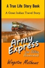 Army Express: A Great Indian Train Travel Story Cover Image