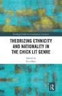 Theorizing Ethnicity and Nationality in the Chick Lit Genre Cover Image