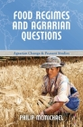 Food Regimes and Agrarian Questions (Agrarian Change and Peasant Studies #1) Cover Image