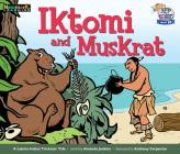 Iktomi and Muskrat Leveled Text Cover Image