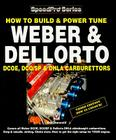 How to Build & Power Tune Weber & Dellorto DCOE & DHLA Carburettors (SpeedPro Series) Cover Image
