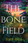 The Bone Field (A Dark Paradise Mystery #2) Cover Image