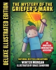 The Mystery of the Griefer's Mark (Deluxe Illustrated Edition): An Unofficial Minecrafters Adventure (An Unofficial Gamer's Adventure) Cover Image