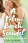 A Palm Beach Scandal: A Novel (Palm Beach Novels #2) Cover Image