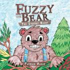 Fuzzy the Bear: The Stormy Night Cover Image