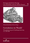 Gewissheiten Im Wandel: Wissensformierung Und Handlungsorientierung Von 1350-1600 (Kulturgeschichtliche Beitraege Zum Mittelalter Und Zur Frueh #9) Cover Image